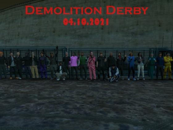 Alle Teilnehmer, Helfer, MD,PD,ACLS  Demolition Derby 04.10.21